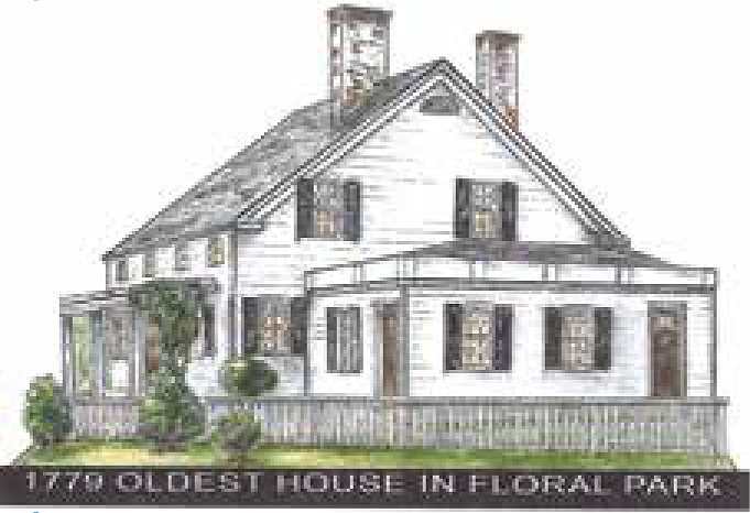 The Floral Park 1779 House, originally owned by the Baylis Bailey Family  is located at 116 Carnation Avenue