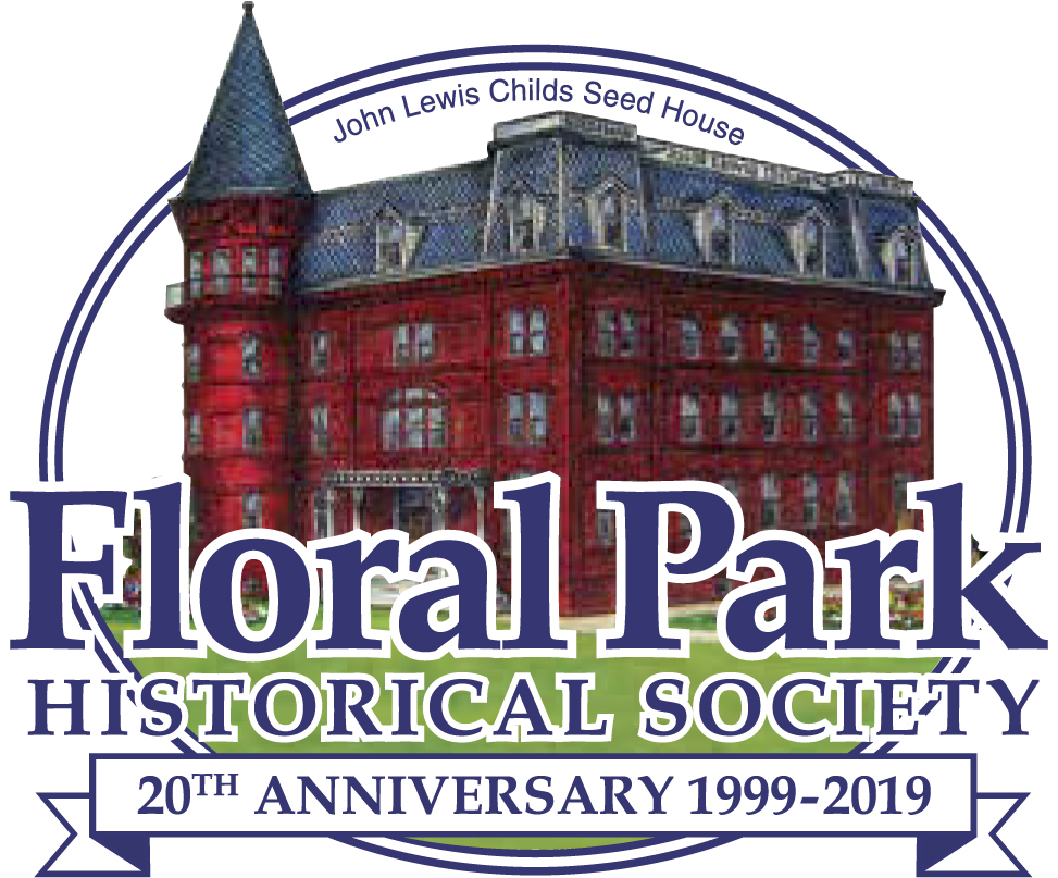 Floral Park NY Historical Society - Information about John Lewis Childs and Floral Park History near Belmont Racetrack